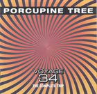 PORCUPINE TREE Voyage 34: The Complete Trip album cover