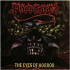 POSSESSED The Eyes of Horror album cover