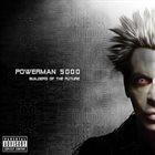 POWERMAN 5000 Builders of the Future album cover