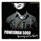 POWERMAN 5000 Destroy What You Enjoy album cover