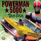POWERMAN 5000 True Force album cover