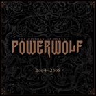 POWERWOLF The History of Heresy I (2004 - 2008) album cover