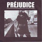 PRÉJUDICE Civilization Is A Lie album cover