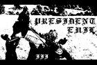 PRESIDENT EVIL III album cover