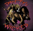 PRETTY WICKED Pretty Wicked album cover
