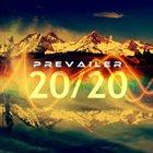 PREVAILER 20/20 album cover