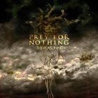 PREY FOR NOTHING The Reasoning album cover