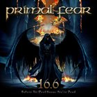 PRIMAL FEAR 16.6 (Before the Devil Knows You're Dead) album cover