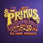 PRIMUS Primus & the Chocolate Factory with the Fungi Ensemble album cover