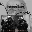 PRO DEATH CORPS Prematre Enucleation album cover