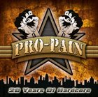 PRO-PAIN 20 Years of Hardcore album cover
