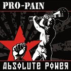PRO-PAIN Absolute Power album cover