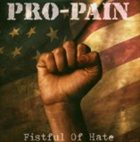 PRO-PAIN Fistful of Hate album cover