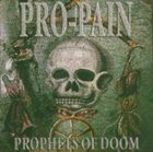 PRO-PAIN Prophets of Doom album cover