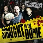 PRO-PAIN Straight to the Dome album cover
