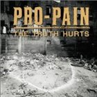 PRO-PAIN The Truth Hurts album cover