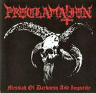 PROCLAMATION Messiah of Darkness and Impurity album cover