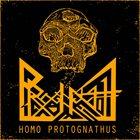 PROGNATHE Homo Protognathus album cover