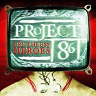 PROJECT 86 Truthless Heroes album cover