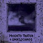 PROJETO TRATOR Projeto Trator & Umbilichaos album cover