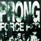 PRONG Force Fed album cover