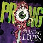 PRONG Ruining Lives album cover