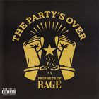 PROPHETS OF RAGE The Party's Over album cover