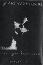 PROSANCTUS INFERI Sacreligious Desecration in Excelsis album cover