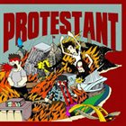 PROTESTANT Get Rad / Protestant album cover