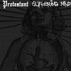 PROTESTANT Protestant / Suffering Mind album cover