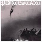 PROTESTANT Reclamation album cover