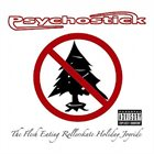 PSYCHOSTICK The Flesh Eating Rollerskate Holiday Joyride album cover