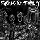 PSYCHOTIC OUTSIDER Psyching Out Mentality album cover