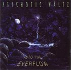 PSYCHOTIC WALTZ Into The Everflow album cover