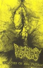 PULMONARY FIBROSIS Old Stuff of Anal Passage album cover