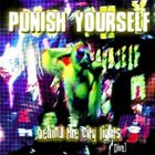 PUNISH YOURSELF Behind the City Lights album cover
