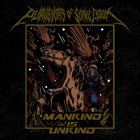 PURVEYORS OF SONIC DOOM Mankind Is Unkind album cover