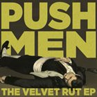 PUSHMEN The Velvet Rut album cover