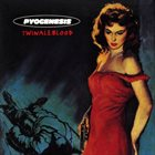 PYOGENESIS Twinaleblood album cover
