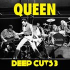 QUEEN Deep Cuts: Volume 3 (1984–1995) album cover