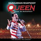 QUEEN Hungarian Rhapsody: Queen Live In Budapest album cover