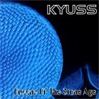 QUEENS OF THE STONE AGE Kyuss / Queens Of The Stone Age album cover