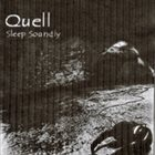 QUELL Sleep Soundly album cover