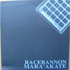 RACEBANNON Racebannon / Mara'akate album cover