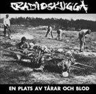 RADIOSKUGGA En Plats Av Tarar Och Blod album cover