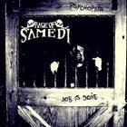 RAGE OF SAMEDI A Psychopath Job Is Done...! album cover