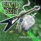 RANCID DECAY Presumed Dead album cover