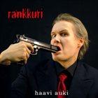 RANKKURI Haavi Auki album cover