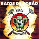RATOS DE PORÃO Brasil / Anarkophobia album cover