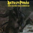 RATOS DE PORÃO Cada Dia Mais Sujo E Agressivo album cover